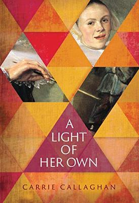 Novel cover: A Light of Her Own by Carrie Callghan