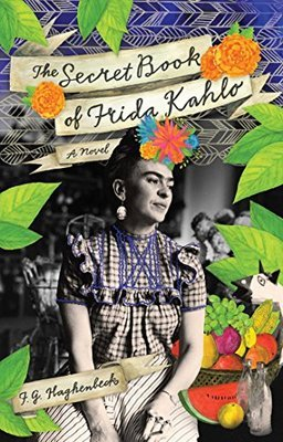 Cover: Frida - a novel about Frida Kahlo